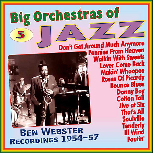 Big Orchestras of Jazz - Vol.5 by Ben Webster