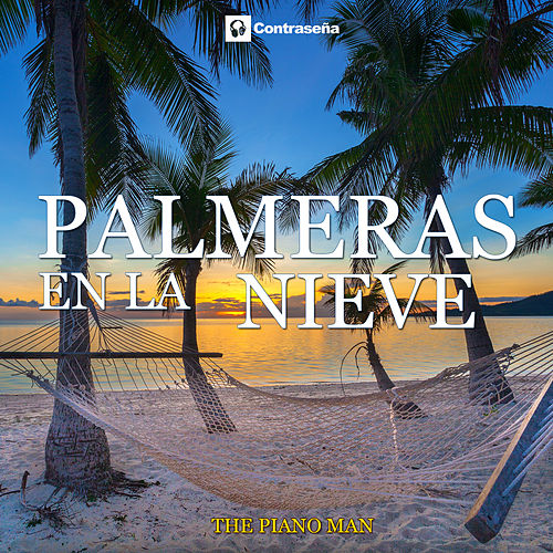 Palmeras en la Nieve (Piano Version) by Piano Man