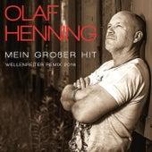 Mein großer Hit (Wellenreiter Remix 2016) by Olaf Henning