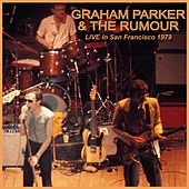 Live in San Francisco 1979 by Graham Parker