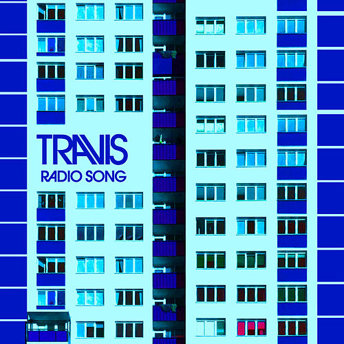 Radio Song by Travis
