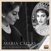Die italienische Nachtigall by Maria Callas