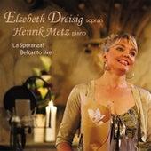 La Speranza! Belcanto live by Henrik Metz