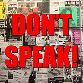 Don't Speak! von Various Artists