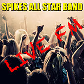 Live FM Spikes All Star Band (Live) von Various Artists
