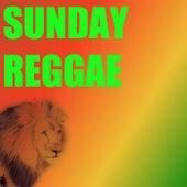 Sunday Reggae von Various Artists