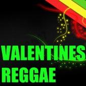 Valentines Reggae von Various Artists