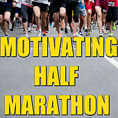 Motivating Half Marathon von Various Artists