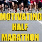 Motivating Half Marathon von Various Artists