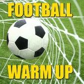 Football Warm Up von Various Artists