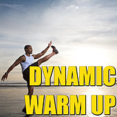 Dynamic Warm Up von Various Artists