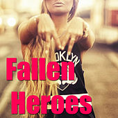 Fallen Heroes von Various Artists