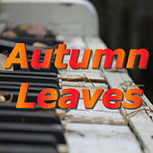 Autumn Leaves von Various Artists