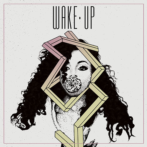Wake Up by Dawn Richard
