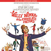 Willy Wonka & The Chocolate Factory by Leslie Bricusse
