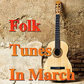 Folk Tunes In March von Various Artists
