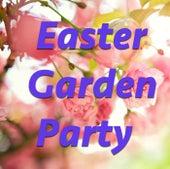 Easter Garden Party von Various Artists