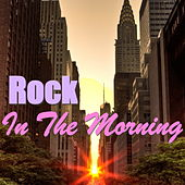 Rock In The Morning von Various Artists