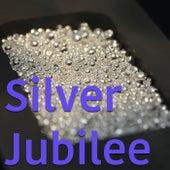 Silver Jubilee von Various Artists
