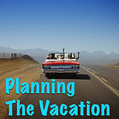 Planning The Vacation von Various Artists