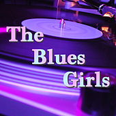 The Blues Girls von Various Artists
