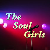 The Soul Girls von Various Artists