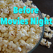 Before Movies Night von Various Artists