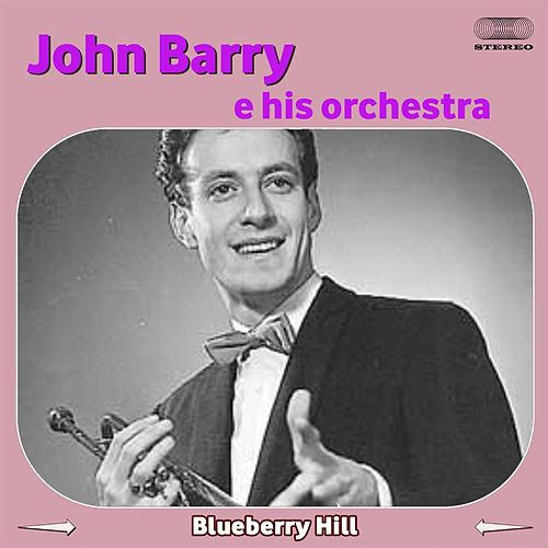 Blueberry Hill von John Barry