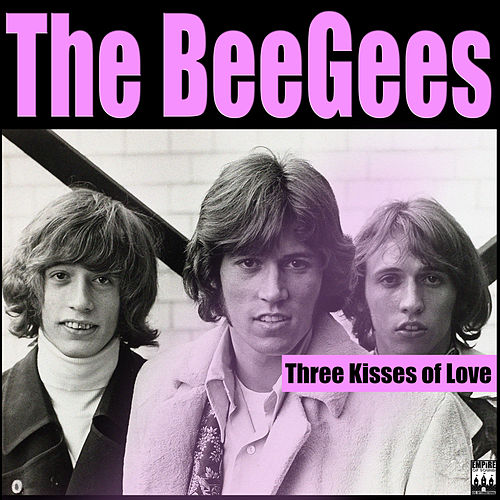 Three Kisses Of Love von Bee Gees
