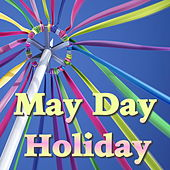 May Day Holiday von Various Artists