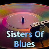Sisters Of Blues von Various Artists
