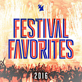 Festival Favorites 2016 - Armada Music von Various Artists