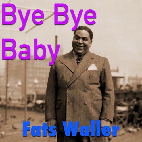 Bye Bye Baby von Fats Waller