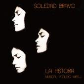 La Historia Musical y Algo Más... by Soledad Bravo