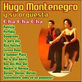 Cha Cha Cha by Hugo Montenegro