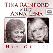 Hey Girls! - Tina Rainford meets Anna-Lena by Various Artists