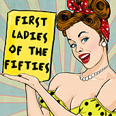 First Ladies Of The Fifties von Various Artists
