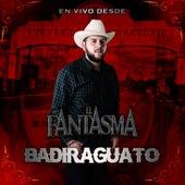 En Vivo Desde Badiraguato by Fantasma