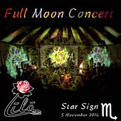 Full Moon Concert: Star Sign Scorpio, 5 November 2014 by Lila Rose