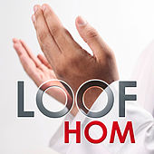 Loof Hom by Various Artists