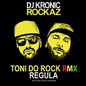 Toni do Rock Remix (Rockaz) by DJ Kronic