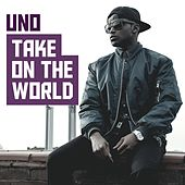 Take on the World by Uno