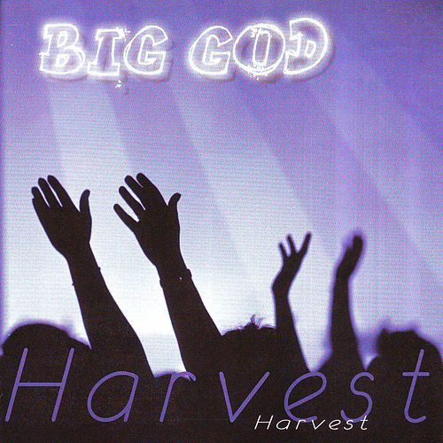 Big God by Harvest