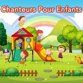 Chanteurs Pour Enfants by Various Artists