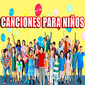Canciones Para Niños by Various Artists