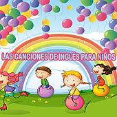Las canciones de Inglés para niños by Various Artists
