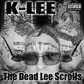 The Dead Lee Scrolls by K-Lee