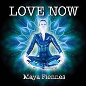 Love Now by Maya Fiennes