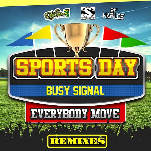 Sports Day (Everybody Move) - Remixes by Busy Signal