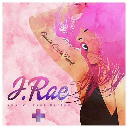Doctor Feel Better by J Rae